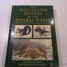 Libros de segunda mano: THE ILLUSTRATED HISTORY OF THE NATURAL WORLD. (A: OLIVER GOLDSMITH). Lote 53051835