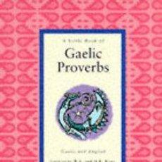 Libros de segunda mano: A LITTLE BOOK OF GAELIC PROVERBS - LITTLE SCOTTISH BOOKSHELF ----(REF-HAMIMENOEN). Lote 53567502