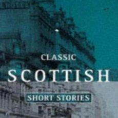 Libros de segunda mano: CLASSIC SCOTTISH SHORT STORIES - OXFORD PAPERBACKS ---- (REF-HAMIMENOEN). Lote 53567529