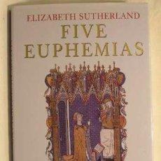 Libros de segunda mano: FIVE EUPHEMIAS WOMEN IN MEDIEVAL SCOTLAND 1220-1420 - ELIZABETH SUTHERLAND -(REF-HAMIMENOEN). Lote 53567559
