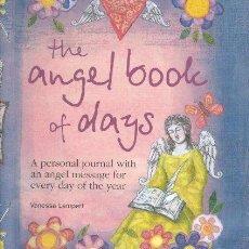 Libros de segunda mano: THE ANGEL BOOK OF DAYS - VANESSA LAMPERT ------- REF-(HAMIMENOEN). Lote 53567645