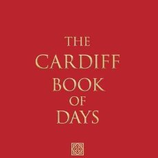 Libros de segunda mano: THE CARDIFF BOOK OF DAYS ----- (REF-HAMIMENOEN). Lote 53567661
