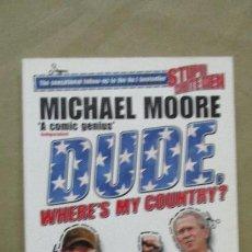 Libros de segunda mano: MICHAEL MOORE - DUDE (EN INGLÉS). Lote 53700888