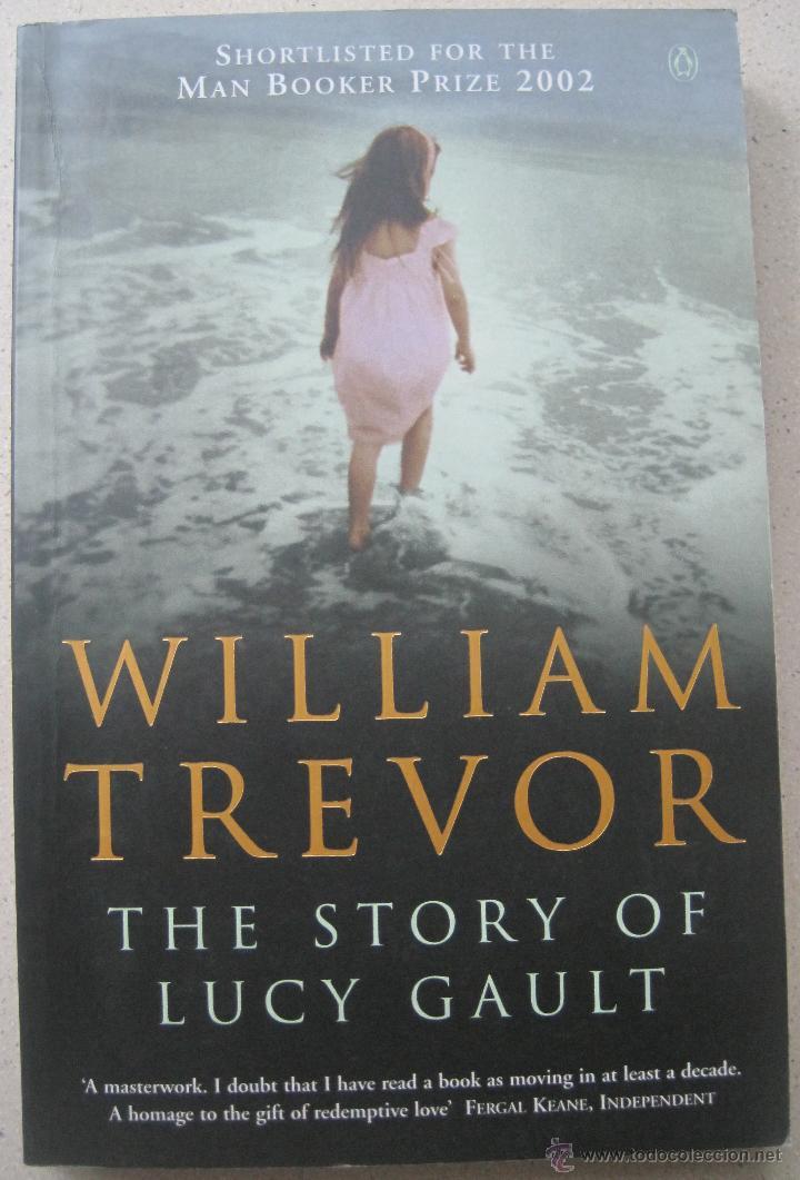 THE STORY OF LUCY GAULT, WILLIAM TREVOR (Libros de Segunda Mano - Otros Idiomas)