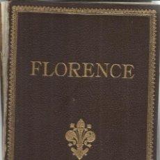 Libros de segunda mano: FLORENCE. G. FATTOURUSSO. FLORENCIA. ITALIA. 1937. Lote 53852820