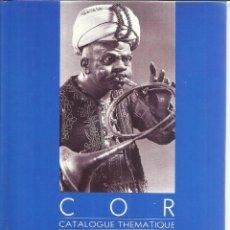 Libros de segunda mano: CATALOGUE THEMATIQUE. EDITIONS MUSICALES. PARIS. 1993. Lote 54047007