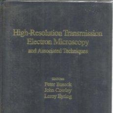 Libros de segunda mano: HIGH-RESOLUTION TRANSMISSION ELECTRON MICROSCOPY. PERTER BUSECK. NEW YORK. 1988. Lote 54047043