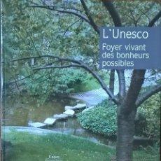 Libros de segunda mano: UNESCO. FOYER VIVANT DES BONHEURS POSSIBLES. Lote 54218157