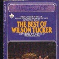 Libros de segunda mano: THE BEST OF WILSON TUCKER. Lote 54878081