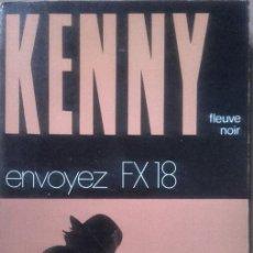 Libros de segunda mano: LIVRE - LIBRO DE PAUL KENNY - ENVOYEZ FX 18 - . Lote 54888630