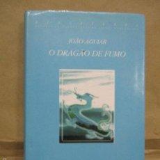 Libros de segunda mano: O DRAGÁO DE FUMO, JOÄO AGULAR 1998 (EN PORTUGUES). Lote 55360816