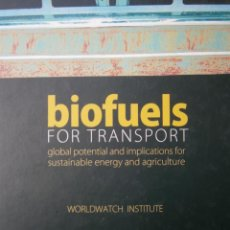 Libros de segunda mano: BIOFUELS FOR TRANSPORT GLOBAL POTENTIAL AND IMPLICATIONS FOR SUSTAINABLE ENERGY AND AGRICULTURE 2007. Lote 55695811