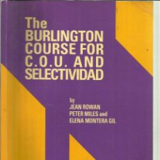 Libros de segunda mano: THE BURLINGTON COURSE FOR COU. AND SELECTIVIDAD. JEAN ROWAN. PETER MILES. BURLINGTON. CHIPRE. 1993. Lote 128292732
