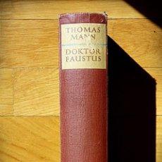 Libros de segunda mano: THOMAS MANN - DOKTOR FAUSTUS - 1949 EDICIÓN TEMPRANA - EN ALEMÁN. Lote 55998606