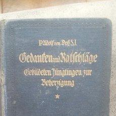 Libros de segunda mano: LIBRO EN ALEMÁN-GEDANKEN UND RATSCHLÄGE GEBILDETEN JÜNGLINGEN ZUR BEHERZIGUNG- 1920- JUVENTUD- RARO. Lote 56613960