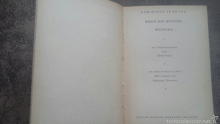 Libros de segunda mano: Libro en alemàn- WENN DIE MANNER WÜSSTEN… DE DOMINIQUE LE BOURG- ILUSTRADOR ESPAÑOL GRAU SALA 1951 - Foto 4 - 147633256