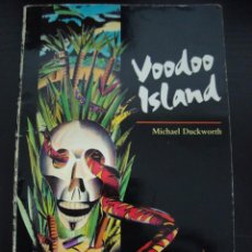 Libros de segunda mano: VOODOO ISLAND. MICHAEL DUCKWORTH. OXFORD BOOK WORMS 2. 1989 1ª EDICION INGLES.. Lote 56681797