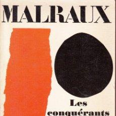 Libros de segunda mano: FRANCÉS. ANDRÉ MALRAUX. LES CONQUÉRANTS. LE LIVRE DE POCHE, 1968.. Lote 56725468