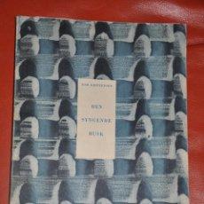 Libros de segunda mano: DEN SYNGENDE BUSK TOM KRISTENSEN , NORDISK FORLAG , 1949. Lote 56873596