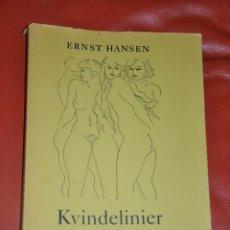Libros de segunda mano: KVINDELINIER ERNST HANSEN GRAFISCH FORLAG 1959 . Lote 56874049
