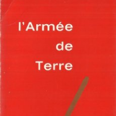 Libros de segunda mano: L'ARMÉE DE TERRE. PARÍS. 1966. Lote 57057990