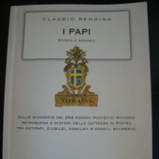 Libros de segunda mano: IPAPI. STORIA E SEGRETI. CLAUDIO RENDINA. NEWTON COMPTON EDITORI. EN ITALIANO.. Lote 57188078