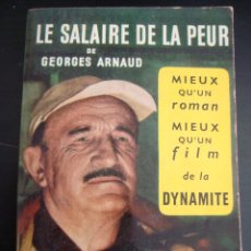 Libros de segunda mano: LIBRO EN FRANCES.LE SALAIRE DE LA PEUR.GERORGE ARNAUD.. Lote 57273502