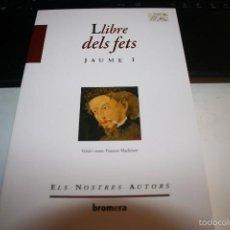 Livros em segunda mão: LLIBRE DELS FETS JAUME I FRANCESC MACHIRANT.. Lote 57604476
