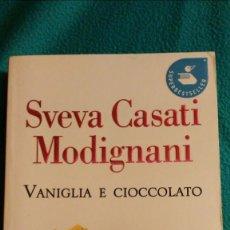 Libros de segunda mano: VANIGLIA E CIOCCOLATO (STEVA CASATI MODIGNANI). Lote 57657641