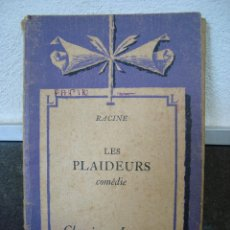 Libros de segunda mano: LES PLAIDEURS COMEDIE. RACINE. CLASSIQUES LAROUSSE. FELIX GUIRAND. EN FRANCES.. Lote 57994041