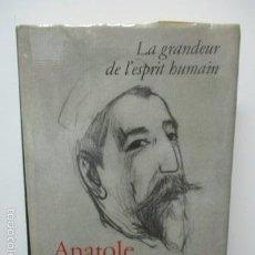 Libros de segunda mano: LA GRANDEUR DE L'ESPRIT HUMAIN (LIBRO EN RUSO Y FRANCÉS) TAPA DURA + SOB. DE ANATOLE FRANCE . Lote 58252157