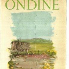 Libros de segunda mano: ONDINE. JEAN GIRAUDOUX. RELIEUR. PARÍS. 1966. Lote 58274403