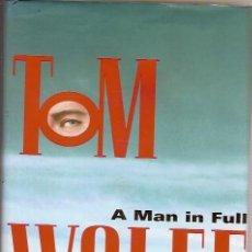 Libros de segunda mano: A MAN IN FULL TOM WOLFE. Lote 58578155