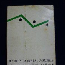 Libros de segunda mano: MÁRIUS TORRES. POESIES. Lote 59037725