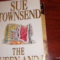 Libros de segunda mano: THE QUEEN AND I. SUE TOWNSEND. Lote 60184223