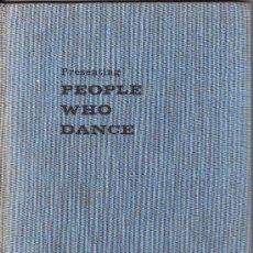 Libros de segunda mano: == J45 - PEOPLE WHO DANCE - MARY CLARKE - PAUL HAMLYN - LONDON. Lote 60329779