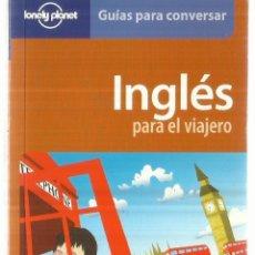 Libros de segunda mano: INGLÉS PARA EL VIAJERO. GEOPLANETA. BARCELONA. 2006. Lote 60418851