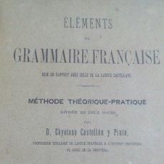 Libros de segunda mano: LIBRO ELEMENTOS GRAMATICA FRANCESA 1893. 2 ° CURSO. Lote 61422586