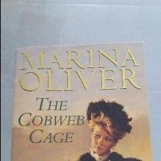 Libros de segunda mano: LIBRO ESCRITO EN IDIOMA INGLES. MARINA OLIVER. THE COBWEB CAGE. Lote 61999332