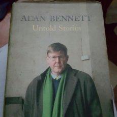 Livros em segunda mão: UNTOLD STORIES. HISTORIAS NO CONTADAS. ALAN BENNETT. 2005 EN INGLÉS . Lote 62039732