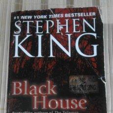 Libros de segunda mano: BLACK HOUSE - STEPHEN KING - EN INGLÉS. Lote 62211144
