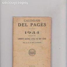 Libri di seconda mano: CALENDARI DEL PAGÉS - LÍNSTITUT AGRICOLA CATALÁ DE SANT ISIDRE - BARCELONA 1933. Lote 62449268