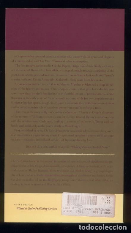 Libros de segunda mano: The last attachment Iris Origo the story of Byron and Teresa Guiccioli - Foto 2 - 63154680