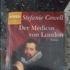 Libros de segunda mano: DER MEDICUS VON LONDON. STEFANIE COWELL. EN ALEMÁN 1997. Lote 64159775