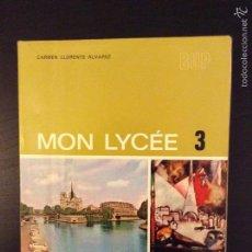 Libros de segunda mano: MON LYCÉE 3. Lote 64178090