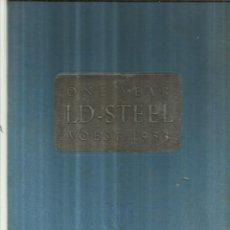 Libros de segunda mano: ONE YEAR LD-OXIGEN REFINING PROCESS. VEREINGTE. LINZ-DONAU. 1954. Lote 64655467