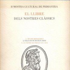 Libros de segunda mano: EL LLIBRE DELS NOSTRES CLÀSSICS. AJUNTAMENT DE GANDÍA. VALENCIA 62 PAGS AÑO 1983 LE1246. Lote 65741854