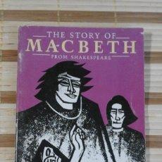 Libros de segunda mano: THE STORY OF MACBETH - WILLIAM SHAKESPEARE - COLLINS ENGLISH LIBRARY LEVEL 1 - EN INGLÉS. Lote 65782682