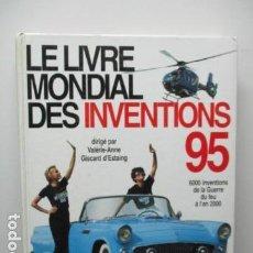 Libros de segunda mano: LE LIVRE MONDIAL DES INVENTIONS 95 (FRANCÉS). Lote 65949674