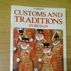 Libros de segunda mano: CUSTOMS AND TRADITIONS IN BRITAIN. Lote 66035998